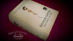 """""""Wszystko, co lśni"""" Eleanor Catton, Wydawnictwo Literackie, 2014, recenzja: http://magicznyswiatksiazki.pl/wszystko-co-lsni-eleanor-catton-recenzja-580/"""