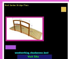 Wood Garden Bridge Plans 081129 - Woodworking Plans and Projects!