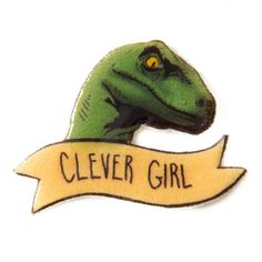 clever girl dinosaur enamel pin. Inspired by Jurassic world raptors. This pin makes a great geek chic gift!