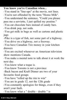"Bit all true but funny none the less xD<<<Canadian pride -- ROTFL ""You are excited whenever an American television show mentions Canada. Canadian Memes, Canadian Things, I Am Canadian, Canadian Girls, Canadian Humour, Canadian Facts, Canada Funny, Canada Eh, Canada Jokes"