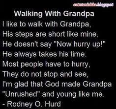 Walking With Grandpa Father Quotes In English English Quotes Grandfather Quotes Grandpa Quotes