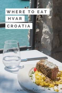 Where to eat in Hvar Croatia: Our favourite food experiences.