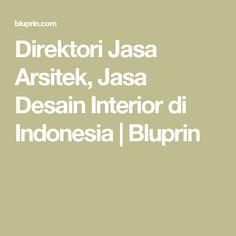 Direktori Jasa Arsitek, Jasa Desain Interior di Indonesia    Bluprin