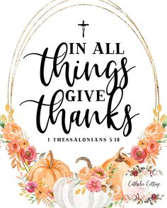 Thanksgiving Verses, Thanksgiving Blessings, Happy Thanksgiving, Thanksgiving Background, Thanksgiving Turkey, Fall Bible Verses, Scripture Quotes, Scriptures, Email Cards