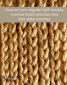 How to turn regular half double crochet into knit alike stitches