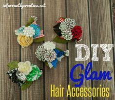DIY Glam hair accessories made from buttons, ribbon, felt and rosettes