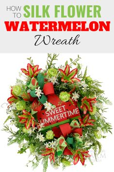 Learn to make a Silk Flower Watermelon Wreath like a pro using silk flowers, a sweet summertime sign, greenery and wired ribbon by Southern Charm Wreaths Silk Flower Wreaths, Deco Mesh Wreaths, Silk Flowers, Watermelon Flower, Watermelon Decor, Diy Home Decor Projects, Pallet Projects, Decor Ideas, Holiday Wreaths