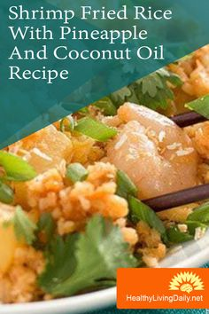 Shrimp Fried Rice With Pineapple And Coconut Oil Recipe 🤤🍚🍤🍍🥥👍  This shrimp fried rice offers a delicious combination of savory and sweet flavors, as well as the combined health benefits of pineapple and coconut oil. Read this article to learn how to prepare this recipe.   #coconutoil #coconutoilrecipe #shrimp #friedrice #pineapple #pineappleshrimpfriedrice #shrimpfriedricewithcoconutoil  #healthylivingdaily #followme #follow
