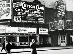 The Cotton Club was a New York City night club located first in the Harlem neighborhood and then in the midtown Theater District.