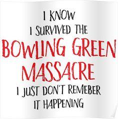 Bowling Green Massacre - Survived