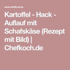Kartoffel - Hack - Auflauf mit Schafskäse (Rezept mit Bild) | Chefkoch.de