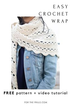 Easy Crochet Wrap for Spring! free pattern + video tutorial - for the frills Crochet Wrap Pattern, Crochet Cape, Crochet Quilt, Crochet Scarves, Crochet Clothes, Easy Crochet, Knit Crochet, Free Crochet, Crochet Vests