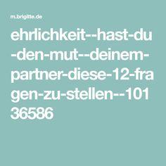 ehrlichkeit--hast-du-den-mut--deinem-partner-diese-12-fragen-zu-stellen--10136586