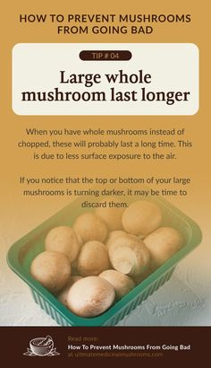 If you want your mushroom to last longer in storage, avoid chopping them before you do. Whole mushrooms tend to rot slower than chopped mushrooms because it has less surface exposure to the air. So unless you are planning to freeze them, it's best to leave your mushrooms whole. | Discover more about medicinal mushrooms at ultimatemedicinalmushrooms.com