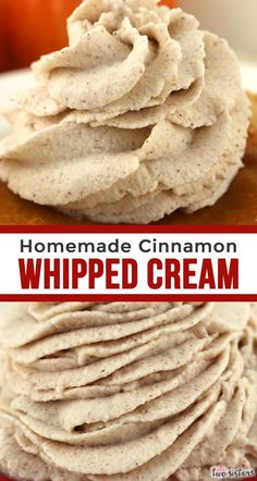 "Homemade Cinnamon Whipped Cream - Take your desserts to the next level with this delicious flavored Whipped Cream. What an easy way to add that ""wow"" factor to your Fall or Thanksgiving desserts with Stabilized Whipped Cream Frosting, Whipped Cream Desserts, Flavored Whipped Cream, Making Whipped Cream, Recipes With Whipping Cream, Chocolate Whipped Cream, Homemade Whipped Cream, Starbucks Whipped Cream, Sweet Whipped Cream"