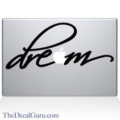 The Decal Guru - Dream Macbook Decal, $11.99 (http://thedecalguru.com/macbook-decals/dream-macbook-decal/)