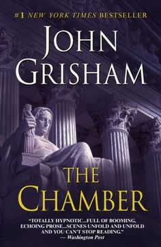 The Chamber by John Grisham reading this. -- is it good, I need to start reading again. I Love Books, Great Books, Books To Read, My Books, Library Books, Nicholas Sparks, John Grisham Novels, I Love Reading, Reading Books