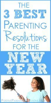 The Three Best #Parenting #Resolutions For The New Year