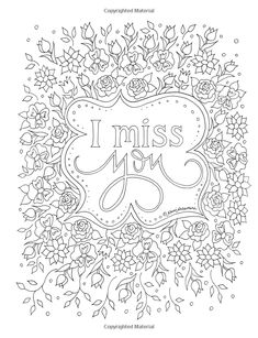 Missing You: An Adult Coloring Book for Grief, Loss and Comfort Cross Coloring Page, Love Coloring Pages, Printable Adult Coloring Pages, Coloring Books, Coloring Sheets, Coloring Pages Inspirational, Color Quotes, Pokemon, Grief Loss