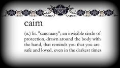 Caim - An invisible circle of protection, drawn around the body with the hand, that remind you that you are safe and loved, even in the darkest times. Wiccan Witch, Magick, Witchcraft, Gypsy Moon, Season Of The Witch, Practical Magic, Spiritual Path, Book Of Shadows, New Words
