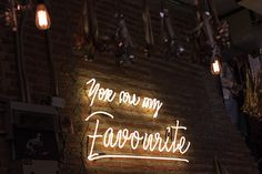 Neon art - You are my favourite