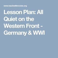Lesson Plan: All Quiet on the Western Front - Germany & WWI