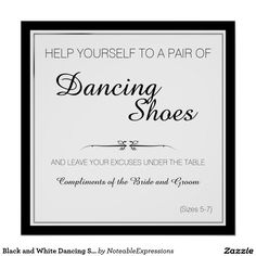 Black and White Dancing Shoes Wedding Sign Poster