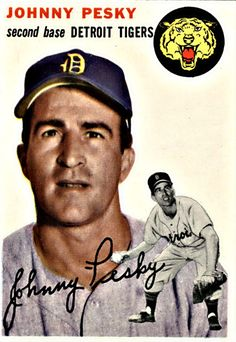 Johnny Pesky 1954 Second Base - Detroit Tigers Card Number: 63 American Baseball League, Baseball Dugout, Detroit Sports, Detroit Tigers Baseball, Baseball Uniforms, Baseball Art, Nationals Baseball, Baseball Players, Boston Sports