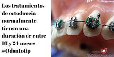 Los tratamientos de ortodoncia duran aproximadamente entre 18 y 24 meses #Odontotip