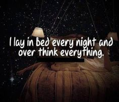 Over thinking is no fun.. Hurts u more!!