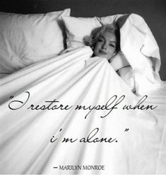 Memorable Marilyn Monroe Quotes and Sayings: Sounds like marilyn was an introvert- just like me! Too cool