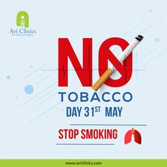 No Tobacco Day - May. This day is dedicated to understanding the way consumption of Tobacco impacts the body during pregnancy and Its Impact on Child Development. World No Tobacco Day, Smoking Effects, Stop Smoke, Cigar Smoking, Child Development, Pediatrics, Clinic, Pregnancy, Social Media