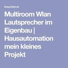 Multiroom Wlan Lautsprecher im Eigenbau   Hausautomation mein kleines Projekt Boombox, Raspberry, Inspiration, Pi Projects, Wi Fi, Speakers, Crafting, Ideas