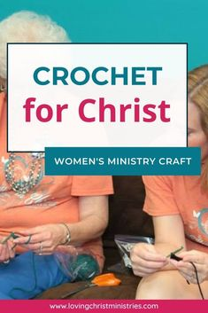 This simple crochet activity is a perfect women's retreat resource. Use this Crochet for Christ activity at a ministry meeting or retreat. #crochet #womensministry
