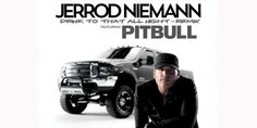 """Jerrod Niemann and Pitbull team for a pop remix of """"Drink To That All Night"""""""