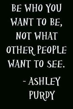 Ashley Purdy quote.