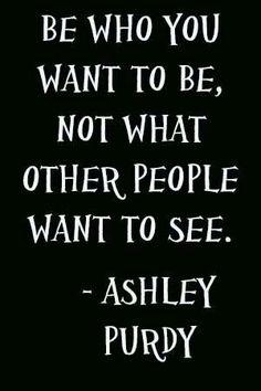 Ashley Purdy quote.