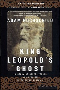 """""""A man doesn't go among thorns unless a snake's after him—or he's after a snake."""" He added, """"I'm after a snake and please God I'll scotch it."""" Adam Hochschild, King Leopold's Ghost. Sadly, Adam Hoc..."""