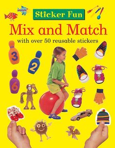 Sticker Fun Mix and Match: With over 50 Reusable Stickers (Paperback)