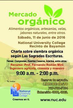 El sábado estamos en el Mercado Orgánico del National University  College en Bayamón, de 9:00am a 2:00pm. Los Esperamos.