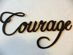 "Courage Word Metal Wall Art Home Decor - Measures 13 1/2 "" Long By 6"" Tall - High Quality 16 Gauge Steel Construction - Hand Made in the USA - Save $ when you buy multiple items. Check our promo's. -"