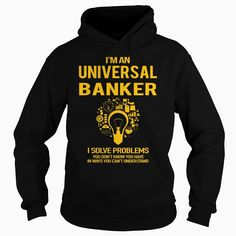 Universal #Banker, Order HERE ==> https://www.sunfrogshirts.com/LifeStyle/111694926-360406591.html?58114, Please tag & share with your friends who would love it, #bankers memes, bankers tips, bankers quotes #christmasgifts #xmasgifts #bankershill #bankerscasinosalinas #bankershirts #christmasgifts #xmasgifts