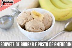 Body'n'Tech Nutrição e Saúde: Receita do Dia - Sorvete de Banana com Pasta de Amendoim