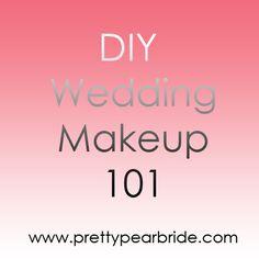 {Wedding Tip Thursday} DIY Wedding Makeup 101 | The Pretty Pear Bride