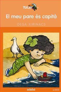 El Meu pare és capità -Olga Xirinacs; il·lustradora: Gemma Sales