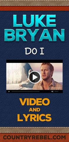 Luke Bryan Reveals Story Behind Heart-Wrenching Ballad, 'Do I' Country Music Quotes, Country Music Lyrics, Country Music Singers, Country Songs, Country Man, Country Artists, Luke Bryan Do I, Music Songs, My Music