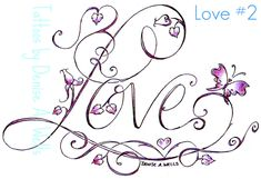 Love Tattoo Design by Denise A. Wells