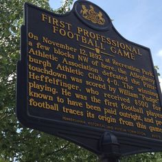 Football started in Pittsburgh