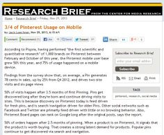 Piqora did a scientific and quantitative research of 1,000 brands on Pinterest between February and October of 2013. One of their findings was that Pinterest mobile user base grew 50% this year, and 75% of usage happened on a mobile device.