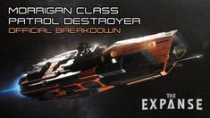 The Expanse: Morrigan Class Patrol Destroyer - Official Breakdown Spaceship Concept, Concept Ships, Concept Art, The Expanse Ships, Science Fiction, Dune Frank Herbert, Robot Technology, Technology Gadgets, Star Wars Spaceships